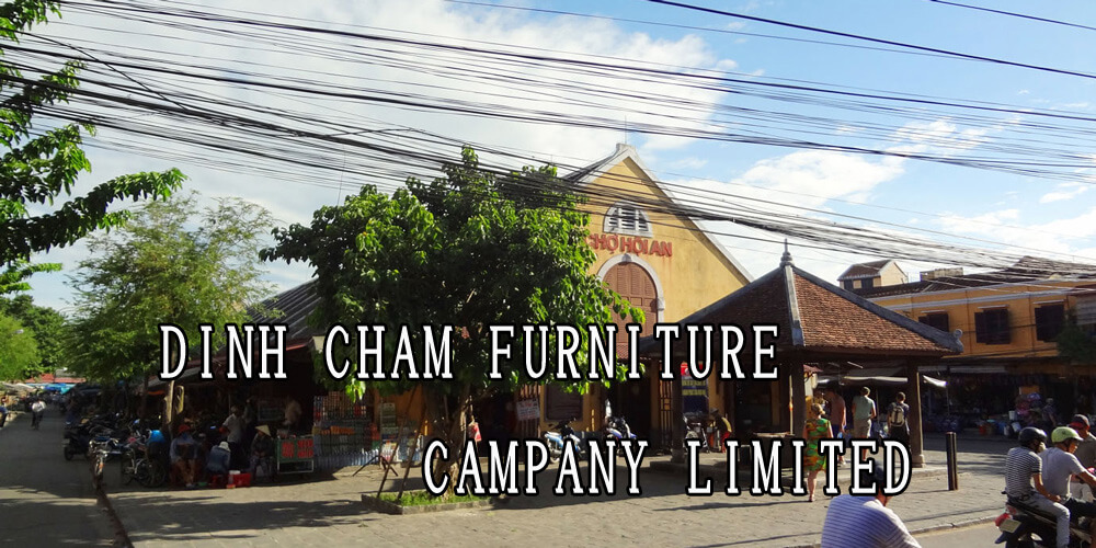DINH CHAM FURNITURE CAMPANY LIMITED